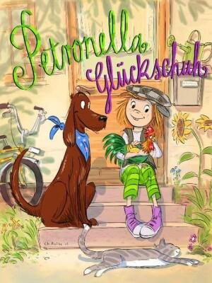 Petronella Glückschuh. Naturforschergeschichten