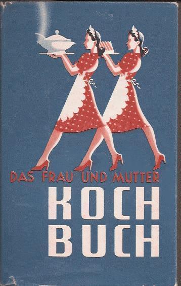 Frau und Mutter Kochbuch