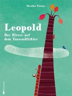 Leopold, Der Ritter auf dem Tausendfüßler