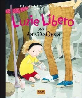 Luzie Libero und der süße Onkel