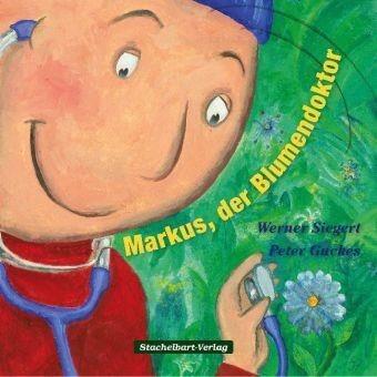 Markus, der Blumendoktor