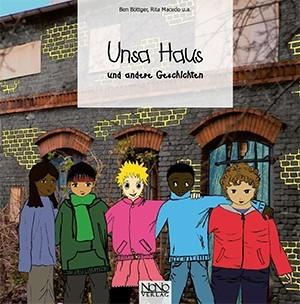 Unsa Haus und andere Geschichten