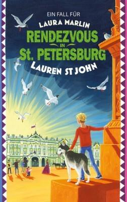 Rendezvous in St. Petersburg. Ein Fall für Laura Marlin