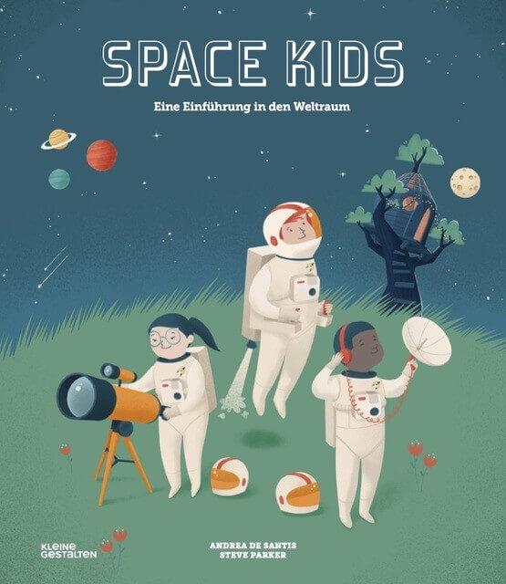 Space Kids. Eine Einführung in den Weltraum