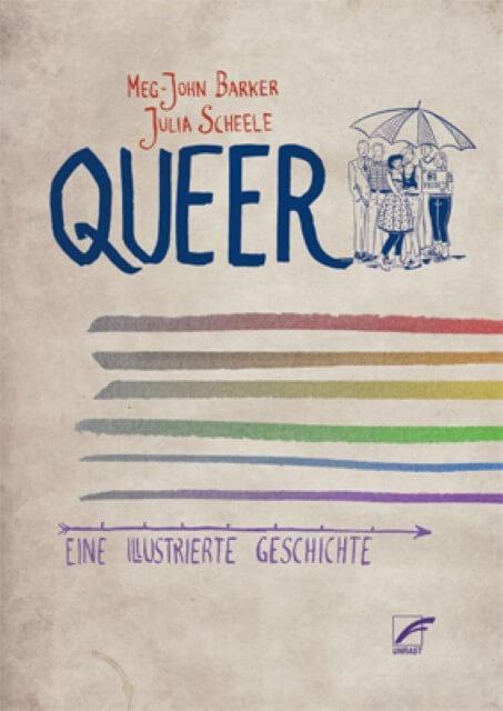 Queer. Eine illustrierte Geschichte