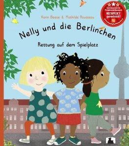 Nelly und die Berlinchen. Rettung auf dem Spielplatz