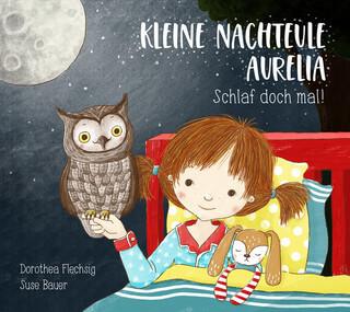 Kleine Nachteule Aurelia – Schlaf doch mal!