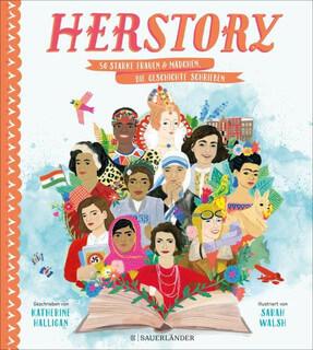 HerStory. 50 starke Frauen und Mädchen, die Geschichte schrieben