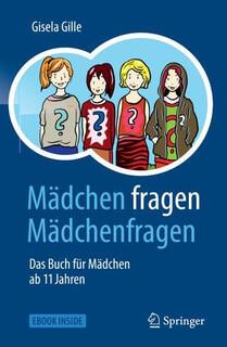 Mädchen fragen Mädchenfragen. Das Buch für Mädchen ab 11 Jahren