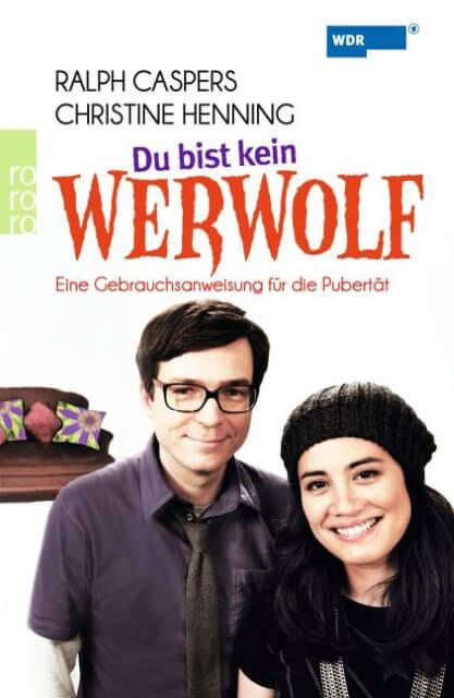 Eine Gebrauchsanweisung für die Pubertät: Du bist kein Werwolf