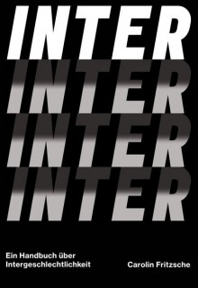 Inter. Ein Handbuch über Intergeschlechtlichkeit