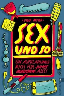 Sex und so