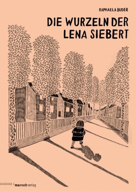 Die Wurzeln der Lena Siebert