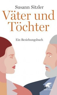 Väter und Töchter. Ein Beziehungsbuch