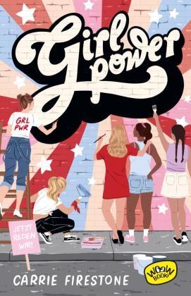 Carrie Firestone: Girl Power! Jetzt reden wir!