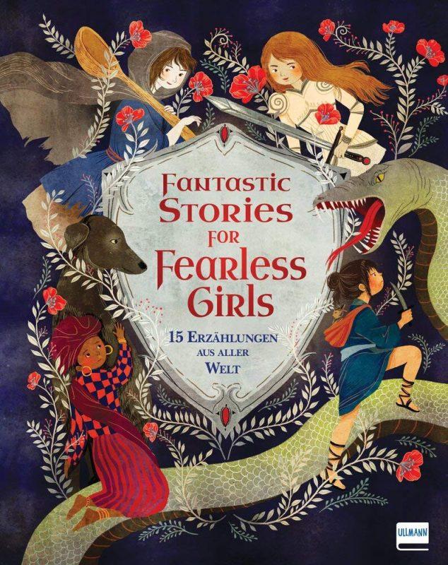 Anita Ganeri: Fantastic Stories for Fearless Girls. 15 Erzählungen aus aller Welt