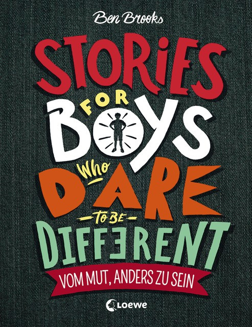 Ben Brooks: Stories for Boys who dare to be different – Vom Mut, anders zu sein