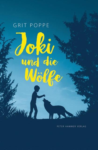 Grit Poppe: Joki und die Wölfe