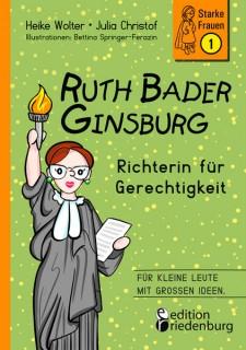 Ruth Bader Ginsburg – Richterin für Gerechtigkeit