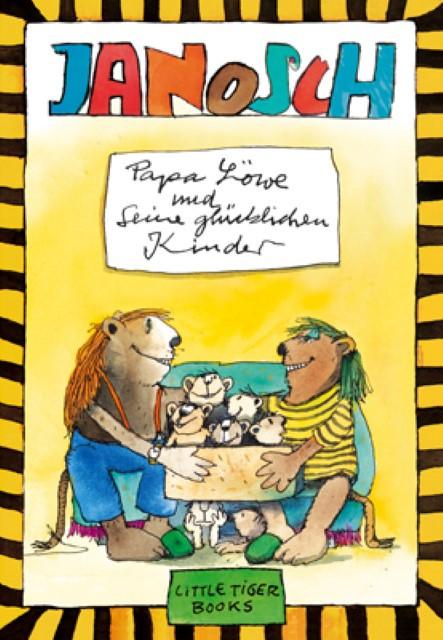 Janosch: Papa Löwe und seine glücklichen Kinder