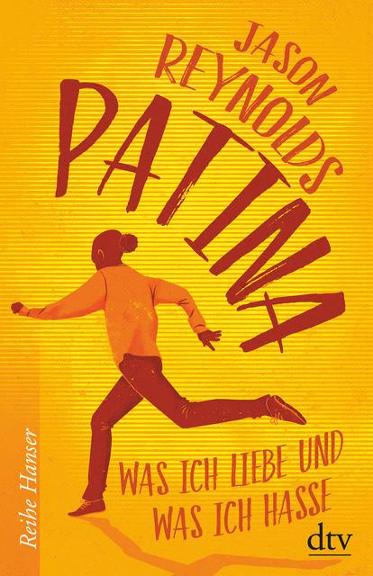 Jason Reynolds: Patina. Was ich liebe und was ich hasse