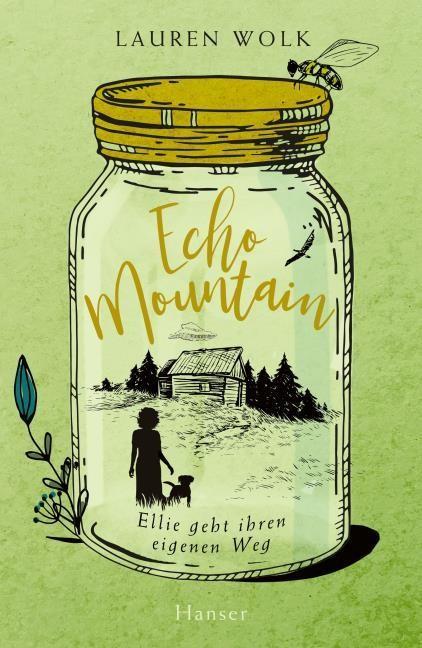 Lauren Wolk: Echo Mountain. Ellie geht ihren eigenen Weg