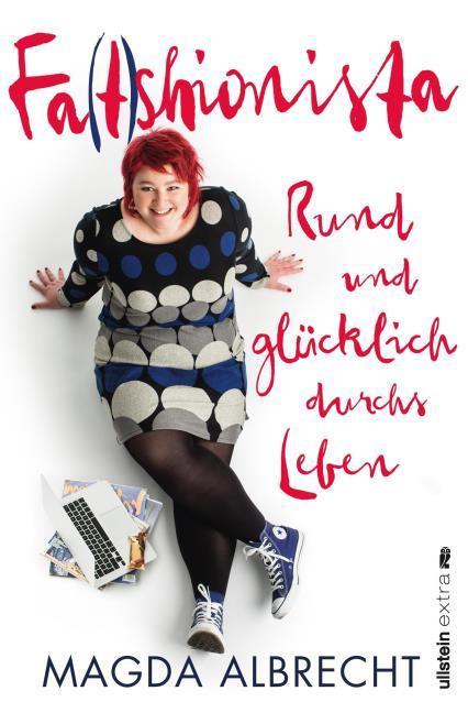 Magda Albrecht: Fa(t)shionista. Rund und glücklich durchs Leben