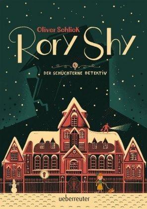 Oliver Schlick: Rory Shy, der schüchterne Detektiv