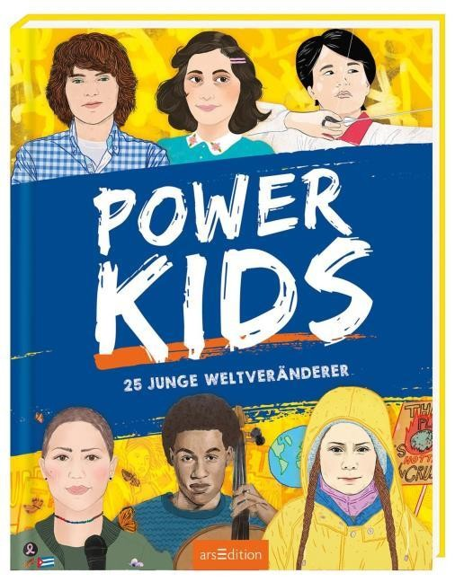 Stella Caldwell: Power Kids. 25 junge Weltveränderer